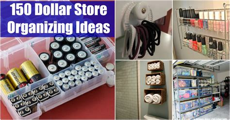 150 Dollar Store Organizing Ideas And Projects For The