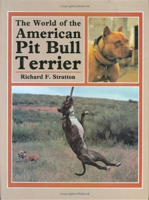 world   american pit bull terrier  richard stratton reviews discussion bookclubs