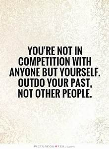 Competition Quo... Compete Love Quotes