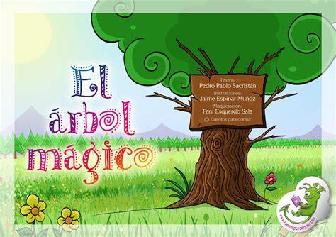 El Arbol Mágico Cuento Infantil Ilustrado By Cuentopia