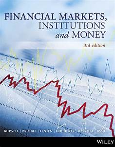 Financial Markets  Institutions And Money  3rd Edition