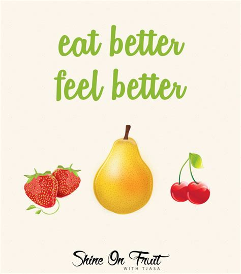 better fruit 1000 images about health quotes on pinterest healthy