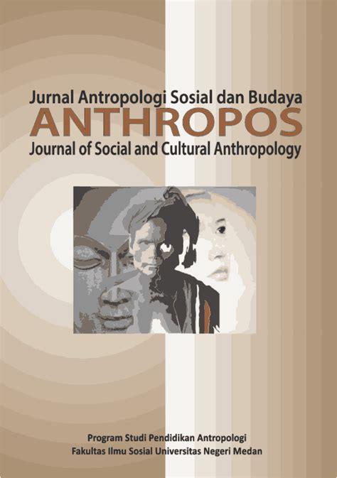 Anthropos: Jurnal Antropologi Sosial dan Budaya (Journal