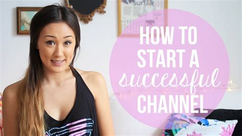 How To Improvestart A Successful Youtube Channel