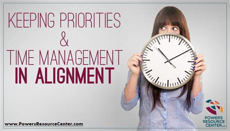 Keeping Priorities And Time Management In Alignment