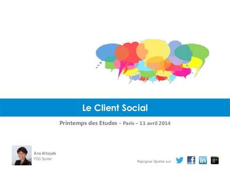 printemps si鑒e social fr le client social conférence au printemps des etudes à le