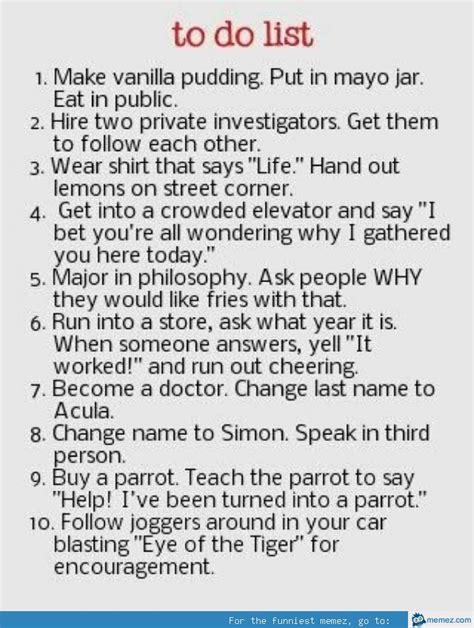 To Do List Meme - funny to do list
