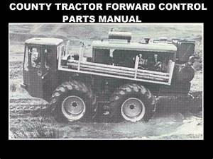 Sell County Tractor Forward Control Parts Manual