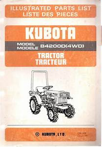 Kubota Model B4200d 4wd  Tractor Illustrated Parts List