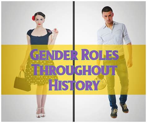 Gender Roles Throughout History The Couples Expert