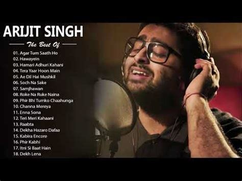 Arijit Singh New Song List Download Music Mp3 and Mp4 ...