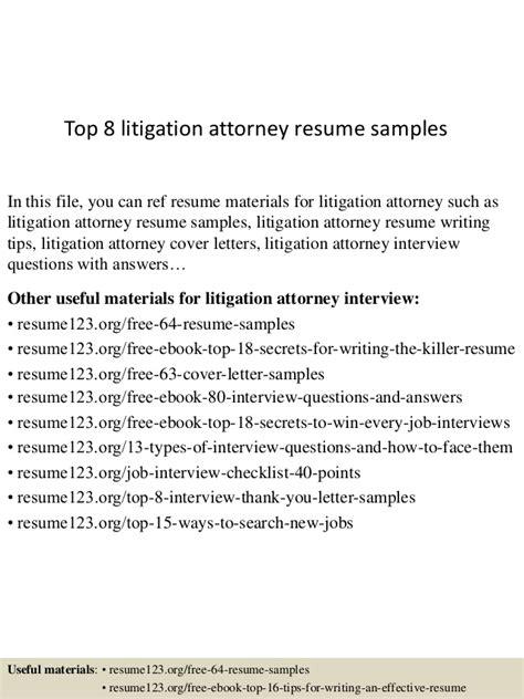 top 8 litigation attorney resume sles