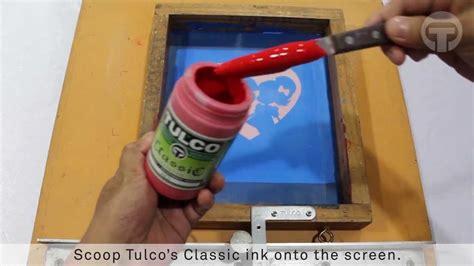 tulco classic textile ink basic screen printing tutorial