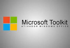 Download Microsoft Toolkit 2.7.6 Ativador do Windows e ...