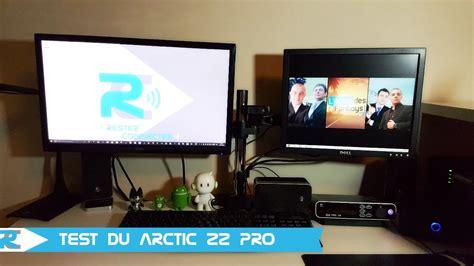 ecran ordinateur bureau arctic z2 pro test support écran pour