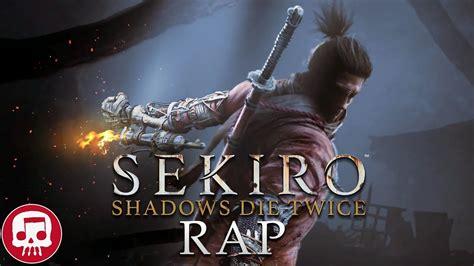 sekiro shadows die  rap  jt  fabvl youtube