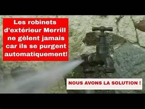 plus jamais de robinet exterieur qui gele youtube With robinet d eau exterieur