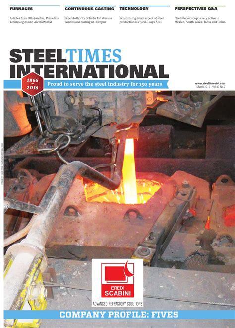 Steel Times International March 2016 By Quartz Issuu