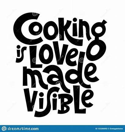 Cooking Quotes Class Visible Quote Preparation Slogans