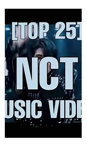 [TOP 25] Most Viewed NCT MV of all the time   June 2020 ...