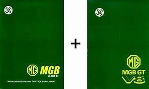 Mg Mgb Gt V8 Workshop Repair Manual With Emission Control Supplement 1962