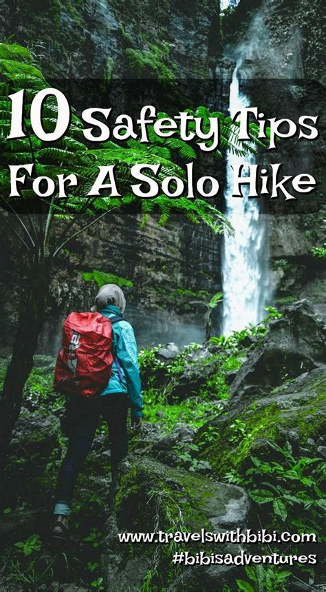 Hike solo with confidence by following these 10 safety