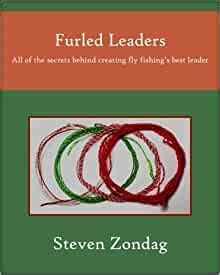 furled leaders    secrets  creating fly