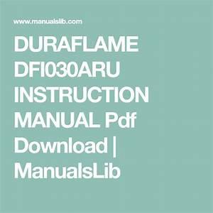Duraflame Dfi030aru Instruction Manual Pdf Download