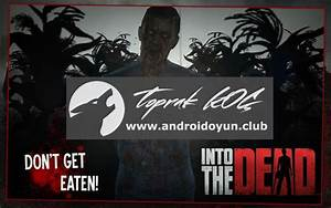 Into the Dead Hack Updates September 26, 2017 at 12:21AM ...