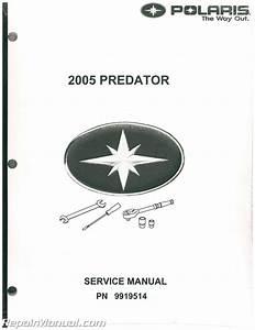 2005 Polaris Predator 500 Service Manual