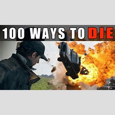 100 Ways To Die In Watch Dogs Youtube