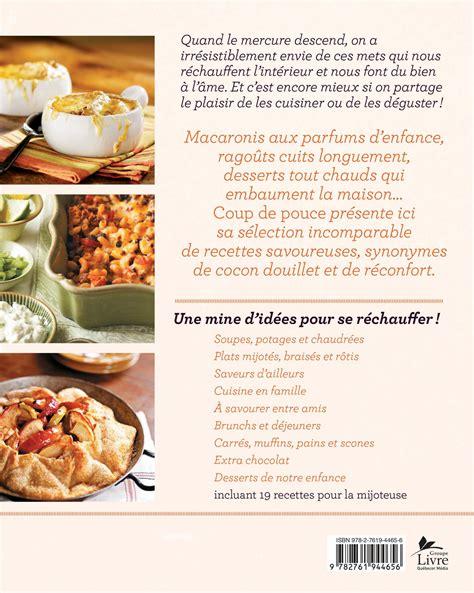 livre cuisine homme livre cuisine réconfortante 175 petits plats bons pour l