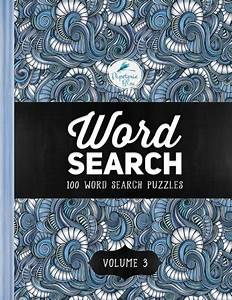 Word Search 100 Puzzles Volume 3 Unique Book With