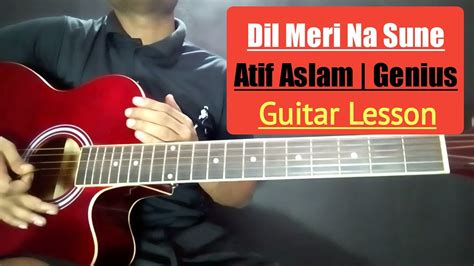 Dil Meri Na Sune Guitar Chords Lesson