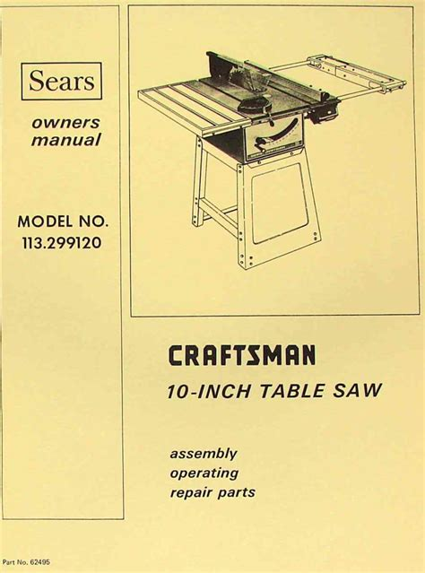 craftsman 10 table saw parts craftsman 10 quot table saw 113 299120 operator parts manual