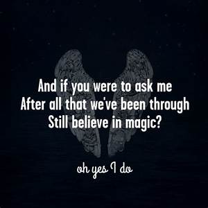 Coldplay - Magic. Dont get me wrong, Coldplay is an ...