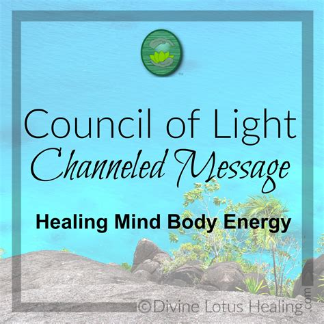 Council Of Light by Council Of Light Channeled Message Healing Mind