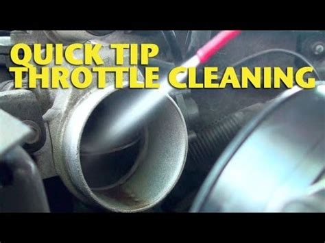 quick tip throttle cleaning ericthecarguy youtube