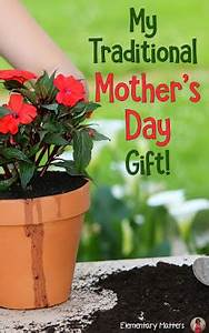 Elementary Matters: My Traditional Mother's Day Gift
