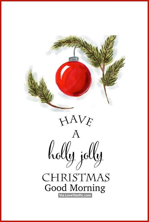 holly jolly christmas good morning pictures