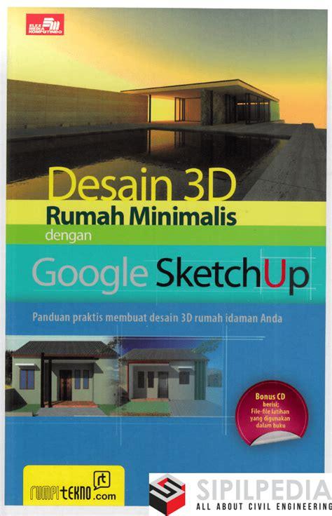 desain  rumah minimalis  google sketchup sipilpedia