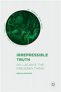 Irrepressible Truth: On Lacan's 'The Freudian Thing ...