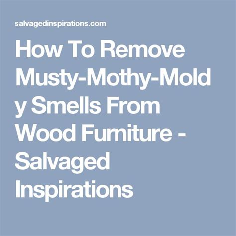 how to remove musty smell from wood 41 best images about d i y furniture on pinterest diy headboards diy upholstered headboard