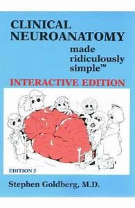 Clinical Neuroanatomy Made Ridiculously Simple 5th Edition