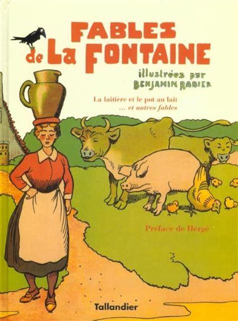 livre fables de la fontaine la laiti 232 re et le pot au