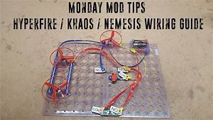 Monday Mod Tips   Khaos    Nemesis Wiring Guide