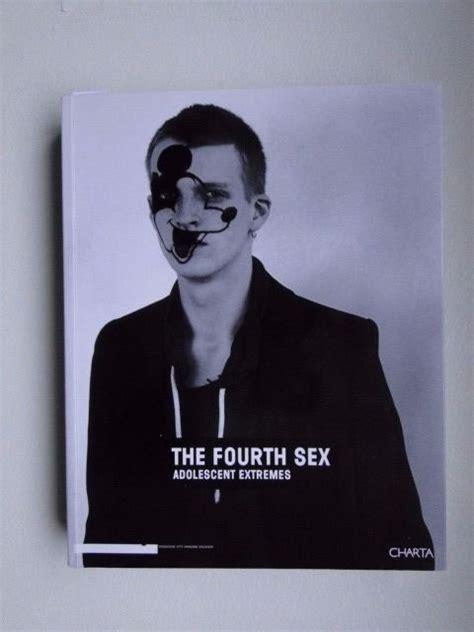 Francesco Bonami Raf Simons Maria Luisa Frisa The Fourth Sex Adolescent Extremes 2003