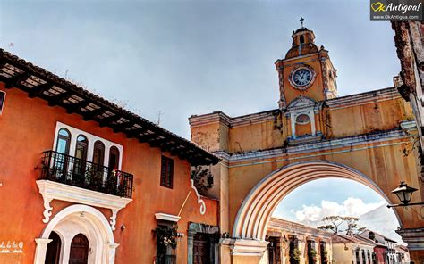 Santa Catalina Arch Antigua Guatemala 2018 Visitors Guide