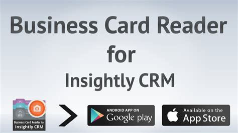 Business Card Reader For Insightly Crm Business Card Nyc Cards Gif Logo Size Pixel Name Killeen Tx Template Word And Stickers