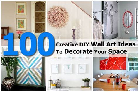 creative wall decor ideas 100 creative diy wall ideas to decorate your space